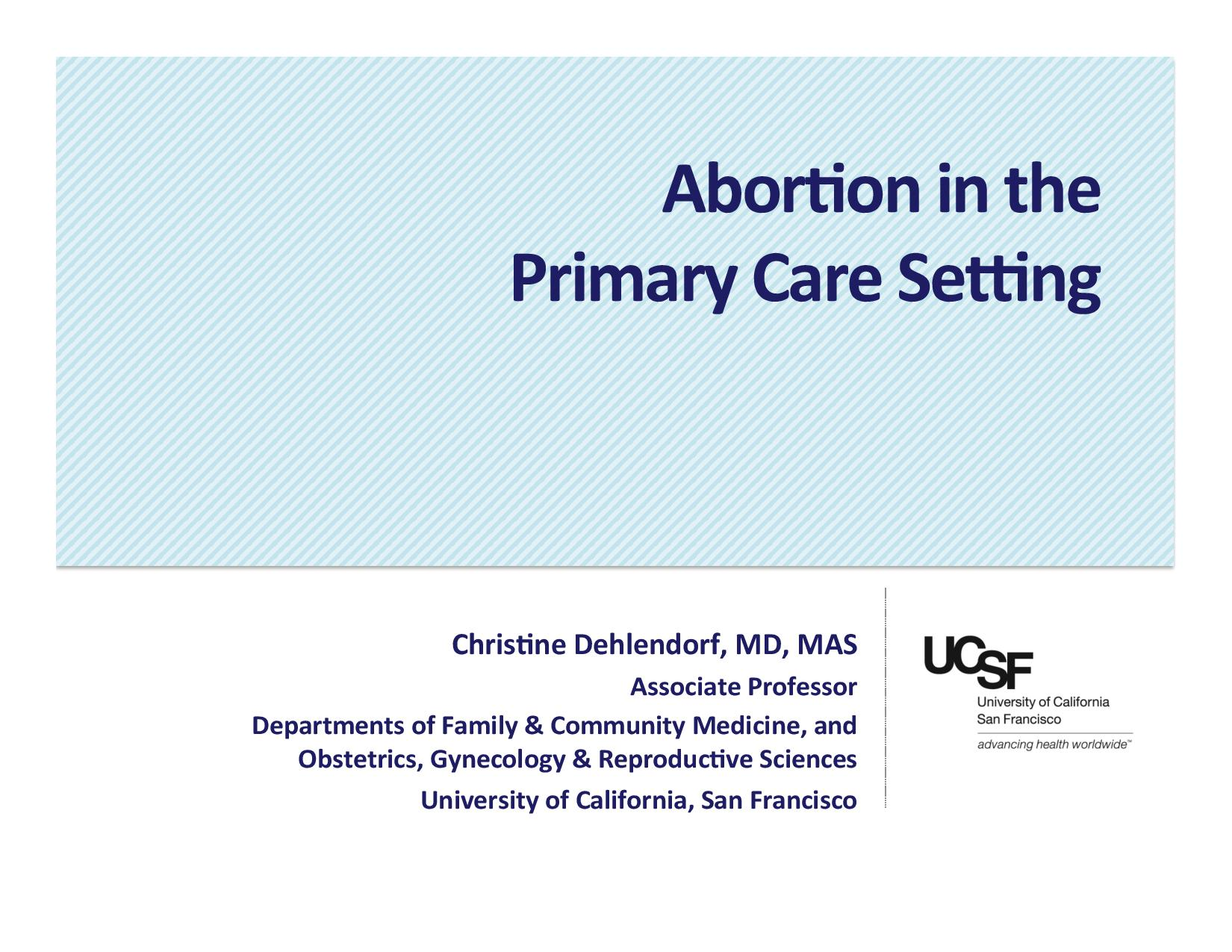 Abortion in the Primary Care Setting Slide Set - Innovating